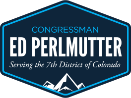 Congressman Ed Perlmutter serving the 7th District of Colorado